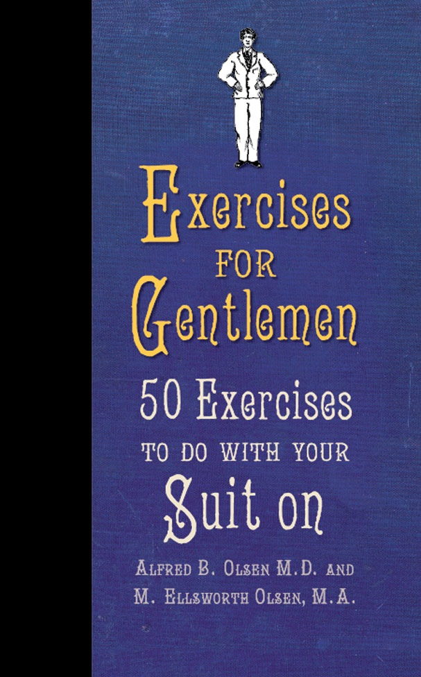 Exercises for Gentlemen 50 Exercises to Do With Your Suit On book cover