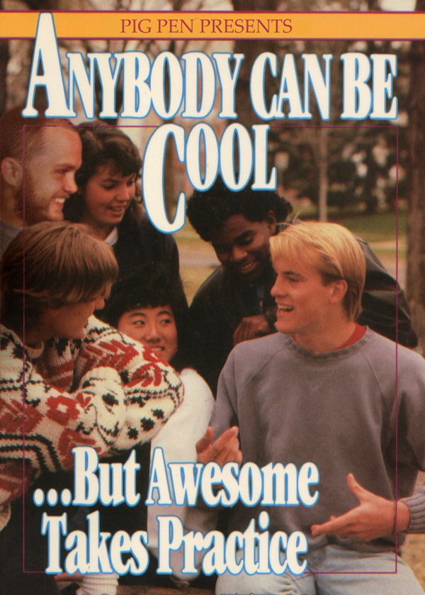 anybody can be cool but being aweseom takes practice book cover